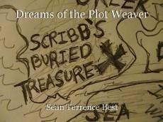 Dreams of the Plot Weaver
