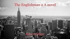 The Englishman 2 A novel
