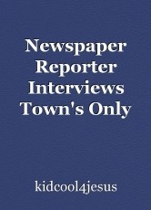 Newspaper Reporter Interviews Town's Only Pastor