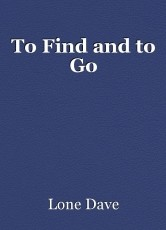 To Find and to Go