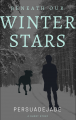 Beneath Our Winter Stars