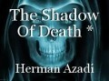 The Shadow Of Death *