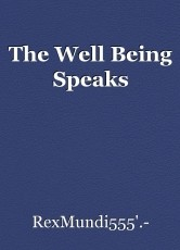 The Well Being Speaks