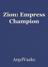 Zion: Empress Champion
