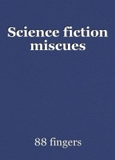 Science fiction miscues