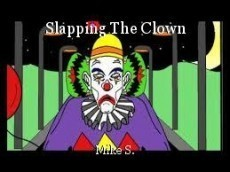 Slapping The Clown