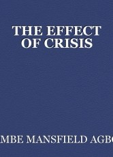 THE EFFECT OF CRISIS