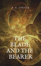 The Blade and the Bearer
