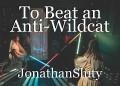 To Beat an Anti-Wildcat
