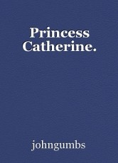 Princess Catherine.