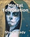 Mortal Temptation