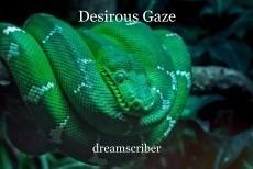 Desirous Gaze