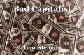 Bad Capitalist
