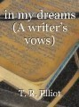 in my dreams (A writer's vows)