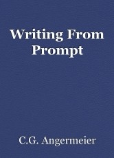 Writing From Prompt
