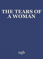 THE TEARS OF A WOMAN
