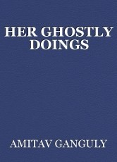 HER GHOSTLY DOINGS