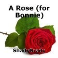 A Rose (for Bonnie)