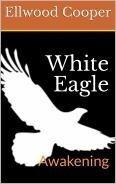 WHITE EAGLE           Awakening