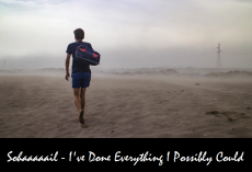 I've Done Everything I Possibly Could