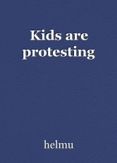 Kids are protesting