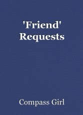 'Friend' Requests