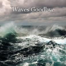 Waves Goodbye