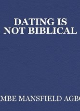 DATING IS NOT BIBLICAL