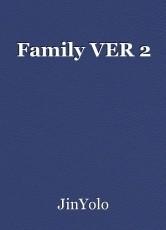 Family VER 2