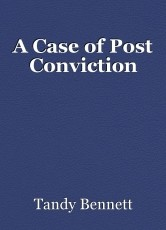 A Case of Post Conviction