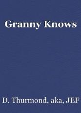Granny Knows