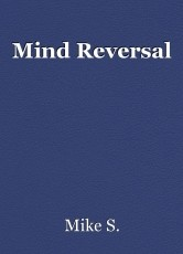 Mind Reversal