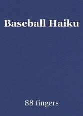 Baseball Haiku