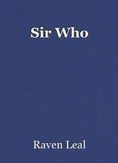 Sir Who