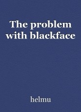 The problem with blackface