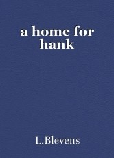 a home for hank