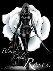 Blood Cold Roses
