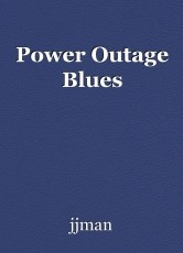 Power Outage Blues
