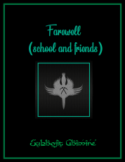 Farewell (school and friends)