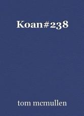 Koan#238