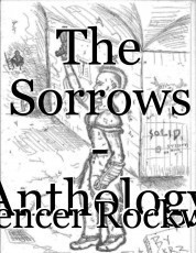 The Sorrows - Anthology of poems