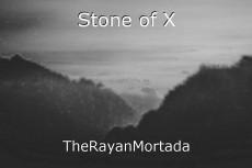 Stone of X