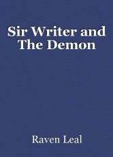 Sir Writer and The Demon