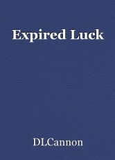 Expired Luck