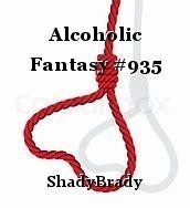 Alcoholic Fantasy #935