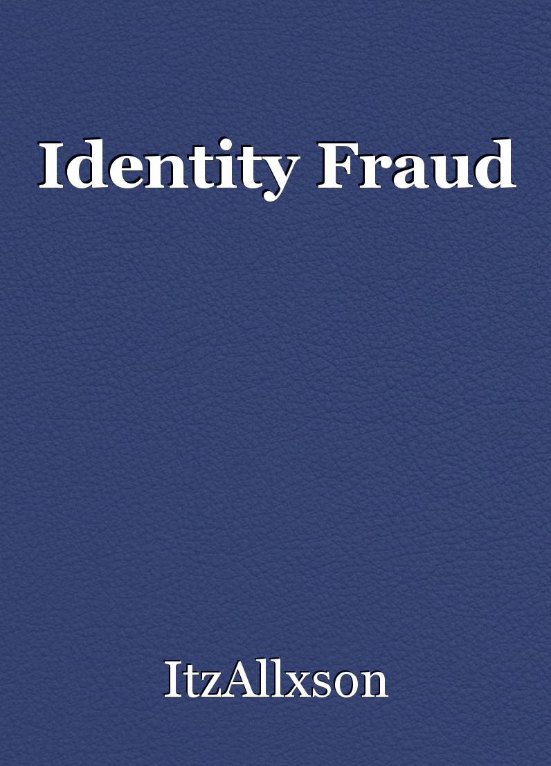 Identity Fraud Book By Itzallxson