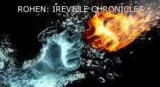 ROHEN: IREVILLE CHRONICLES
