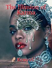The Illusion of Karma