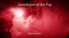 Apocalypse of the Fog