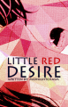 Little Red Desire
